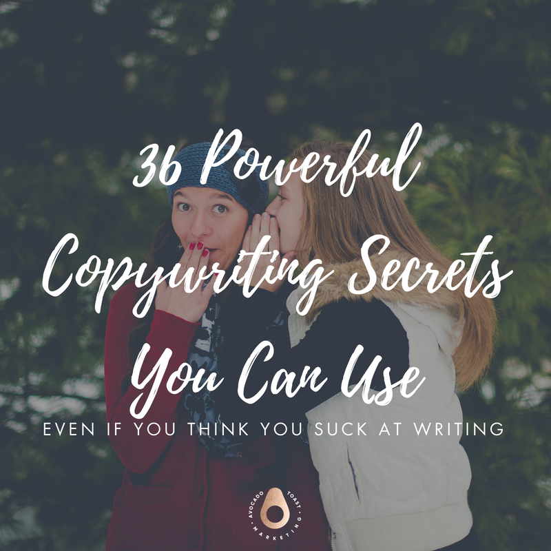 36 Powerful Copywriting Secrets You Can Use, Even if you think you suck at writing